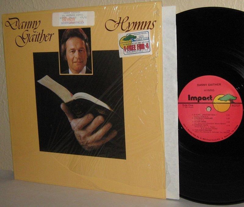 1981  DANNY GAITHER LP Hymns NEAR MINT in Shrinkwrap Gaithers