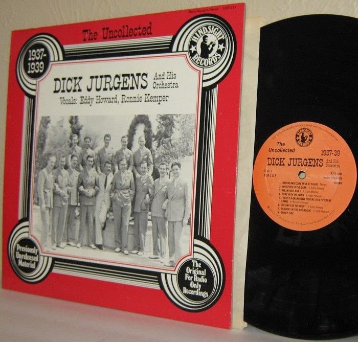 The Uncollected DICK JURGENS & His Orch. LP 1937-1939 - Hindsight Ex / Ex