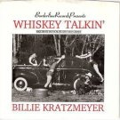 88 BILLIE KRATZMEYER Private TX 45 PS Whiskey Talkin