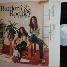 '75 BATDORF & RODNEY LP Life Is You
