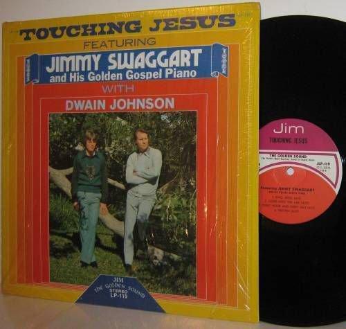 JIMMY SWAGGART LP Touching Jesus Dwain Johnson  Mint -