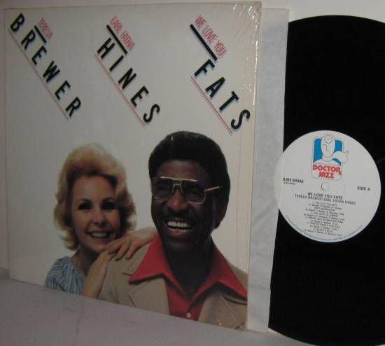 '78 TERESA BREWER & EARL FATHA HINES LP We Love You Fats NEAR MINT in Shrinkwrap