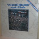 1977 Various Artists LP: Ich Bin Ein Berliner MUSIC OF BERLIN - Still SEALED
