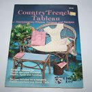 Country French Tableau Sewing Patterns and Recipe Booklet