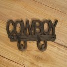 Country Western Lettered Cowboy Sign Hanger Distressed Metal Lodge Cabin Ranch Decor