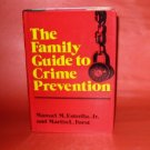 The Family Guide to Crime Prevention M. Estrella 1981 Hardback w/Jacket Nice