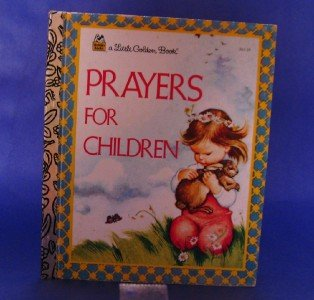 Prayers for Children Golden Book by Eloise Wilkin 1974 Hardback Very Good Cute!