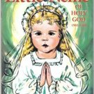 Little Nellie of Holy God 1903-1908 Catholic Child Book Reprinted from 1961 ed.