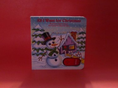 All I Want for Christmas Boardbook by Nancy Parent 2005 Child Book Talk Button