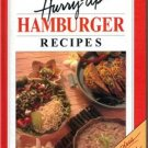 Hurry Up Hamburger Recipes 100 Plus Recipes Cookbook Hardback Very Good Cond.