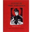A Story of Saint John Bosco by Brother Ernest CSC Reprint from 1958 Edition