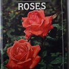 ROSES The American Horticultural Society Illustrated Encyclopedia of Gardening