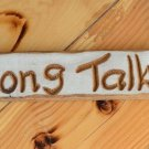 Home Decor Wood Engraved & Painted Sign Wall Hanging, Sit Long Talk Much