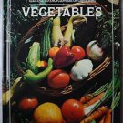 VEGETABLES The American Horicultural Society Illustrated Book