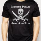 Best Buy Instant Pirate Just Add Rum Men Adult T-Shirt Sz S-2XL