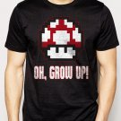 Best Buy OH GROW UP  nintendo size video game mushroom Men Adult T-Shirt Sz S-2XL