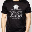 Best Buy WORLD'S BEST Football Team Manager Men Adult T-Shirt Sz S-2XL