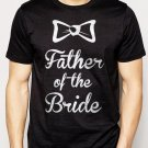 Best Buy The father of the Bride Men Adult T-Shirt Sz S-2XL
