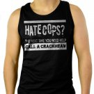 Hate Cops Call a Crackhead Funny Men Black Tank Top Sleeveless