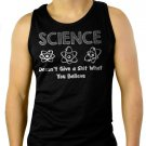 Science Doesn't Give a Sht What You Believe Men Black Tank Top Sleeveless