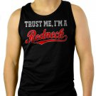 Trust Me I'm A Redneck Men Black Tank Top Sleeveless