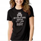 New Hot Do These Tires Make My Butt Look Big 4x4 Off Roading Women Adult T-Shirt