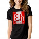 New Hot Eh Canadium Funny Periodic Table Women Adult T-Shirt