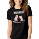 New Hot I'm Not Arguing I'm Explaining Why I'm Right Women Adult T-Shirt