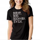 New Hot Boys Best Big Brother Ever T-Shirt For Women