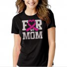 New Hot For My Mom Breast Cancer Awareness T-Shirt For Women
