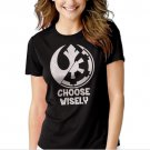 Choose Wisely Rebel Alliance Imperial Forces Black T-shirt For Women