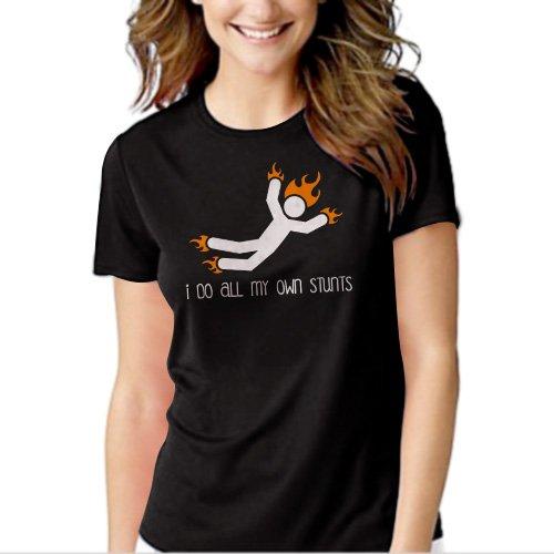 I Do All My Own Stunts Black T-shirt For Women