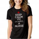 Keep Calm I'm Almost A Nurse  Black T-shirt For Women