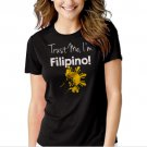 Trust Me I'm Filipino Black T-shirt For Women
