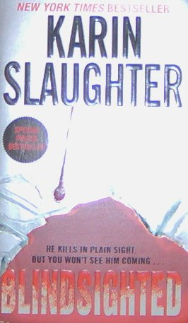 Blindsighted - By Karin Slaughter - PB/2001 Crime Thriller