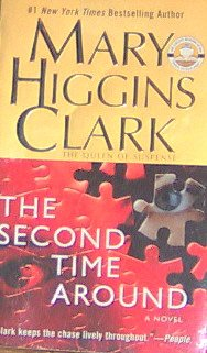 The Second Time Around - By Mary Higgins Clark - Pb/2003 - Suspense