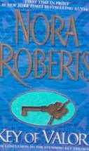 Key Of Valor - By Nora Roberts - PB 2004 Romance