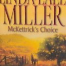 McKettrick's Choice - By Linda Lael Miller - PB/2005 Historical Romance