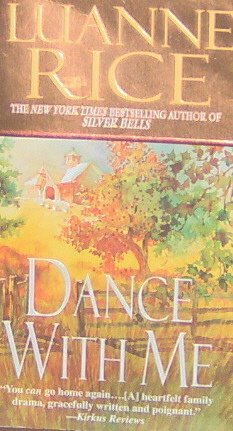 Dance With Me - By Luanne Rice - PB/2004 - Romance