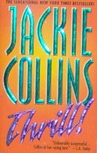 Thrill! - By Jackie Collins - PB/1998 - Suspense