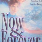 NOW & FOREVER - By Claudia Crawford - PB/1993 Romance