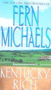KENTUCKY RICH - By Fern Michaels - PB/2001 Romance