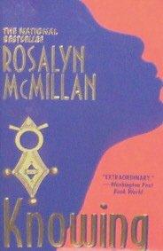 KNOWING - By Rosalyn McMillan - PB/1997 Romance