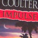 IMPULSE - By Catherine Coulter - PB/2001 Mystery Suspense