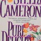 PURE DELIGHTS - By Stella Cameron - PB/1994 Romance