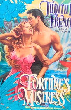 FORTUNE'S MISTRESS - By Judith E. French - PB/1993 Historical Romance