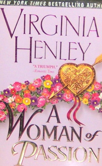 A WOMAN OF PASSION - By Virginia Henley - PB/1999 Historical Romance