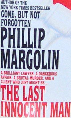 THE LAST INNOCENT MAN - By Phillip Margolin - PB/1995 Suspense