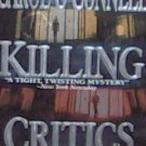 KILLING CRITICS - By Carol O'Connell - PB/1996 Suspense