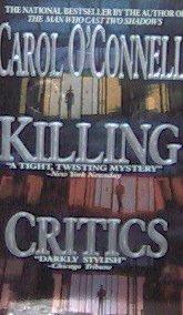 KILLING CRITICS - By Carol O'Connell - PB/1996 Suspense